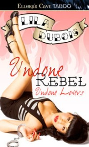 book review undone rebel by lila dubois