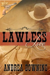 book review Lawless Love by Andrea Downing